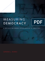 Gerardo L. Munck-Measuring Democracy_ a Bridge Between Scholarship and Politics (Democratic Transition and Consolidation) (2009)