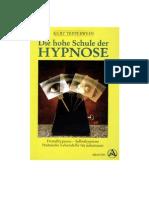 Kurt Tepperwein - Die Hohe Schule Der Hypnose