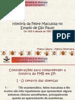 História da Febre Maculosa no Estado de São Paulo