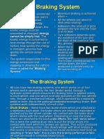 The Braking System VLE