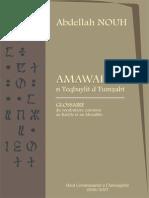 Glossaire Du Vocabulaire Commun Au Kabyle Et Au Mozabite. - Abdellah Nouh