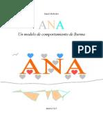 ANA - Uno de los más bellos conceptos de la humanidad .
