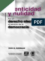 Ackerman - Autenticidad y nulidad--Por un derecho electoral al servicio de la democracia.pdf