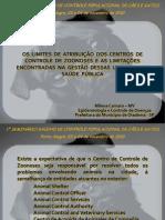 Os Limites de Atribuição dos Centros de Controle de Zoonoses e as Limitações Encontradas na Gestão dessas Unidades de Saúde Pública