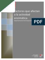 Factores Que Afectan a La Actividad Enzimatica
