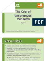 The Cost of Unfunded Mandate Updated Short Presentation 5-10-11