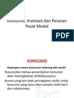 Konsumsi, Investasi Dan Peranan Pasar Modal y