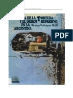 Ricardo Rodriguez Molas - Historia de La Tortura y El Orden Represivo en La Argentina