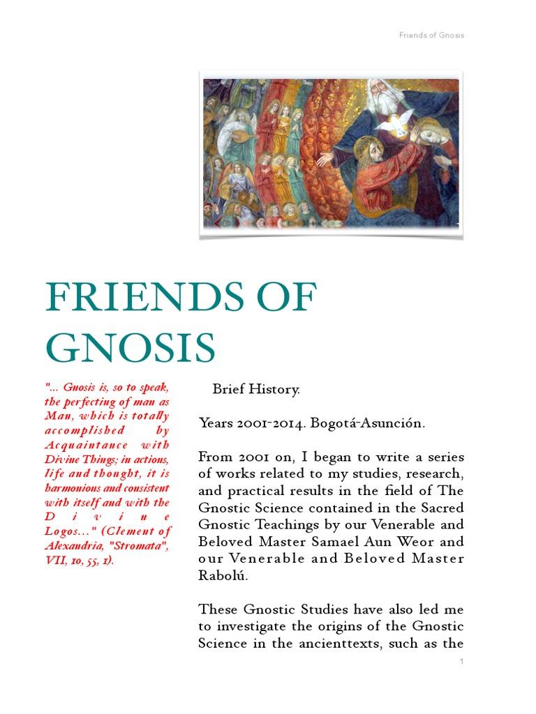 Friends of Gnosis   Gnosis   Gnosticism