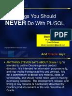 You Should Never Do in PL/SQL