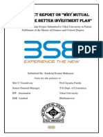 """A Project Report On """"Why Mutual Fund is the Better Investment Plan"""""""