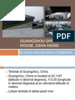 Guangzhou Opera House, Zara Hadid