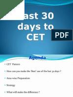 Last 30 Days to Cet 2014