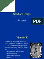 10 Newborn Drugs and Fluids
