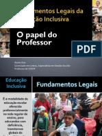 Fundamentos Legais da Educação Inclusiva e Papel do Professor