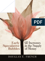 Early Speculative Bubbles and Increases in the Supply of Money