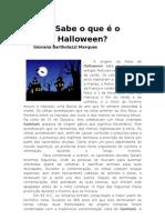 Sabe o que é o Halloween?
