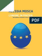 L'unione in pratica - Un'Europa a misura d'Italia