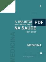 HADDAD-a trajetória dos cursos de graduação na área da saúde