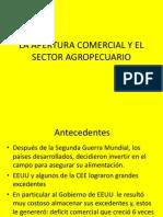 La Apertura Comercial y El Sector Agropecuario