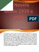 La Novela Desde 1939 a 1975