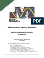 MRO Generator Testing Guidelines