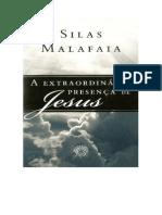 Silas Malafaia a Extraordinaria Presenca de Jesus