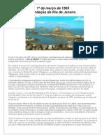 1º de março de 1565 - FUNDAÇÃO DA CIDADE DO RJ