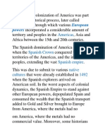 The Spanish Colonization of America Was Part of a Larger Historical Process