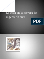Etica Del Ingeniero Civil