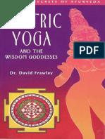 David Frawley Tantric Yoga the Wisdom Goddesses[1]