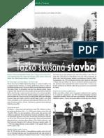 Tažko skúšaná stavba - Colnica Trstená (Colné aktuality 7-8/2007)