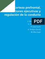 Capitulo Corteza Prefontral, Fx Ejecutivas y Conducta
