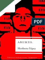 A.B.U.R.T.O - Heriberto Yepez