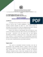 Projeto Aprender Pedro Braile e Roberto Silveira