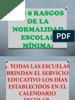 LOS 8 RASGOS DE LA NORMALIDAD ESCOLAR MÍNIMA.pptx