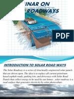 Seminar on Solar Roadways