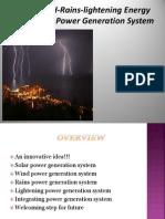 Solar-Wind-Rains-Lightening Energy Integrating Power Generation System