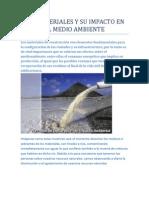 Los Materiales y Su Impacto en El Medio Ambiente