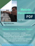 Metode Penskalaan-1