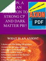 Axions Presentation