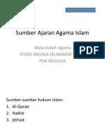 Sumber Ajaran Agama Islam-Kuliah Agama Stikes