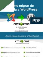 Cómo migrar de Joomla a WordPress con CMS2CMS