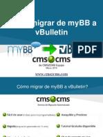Cómo migrar de myBB a vBulletin con CMS2CMS