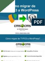 Cómo migrar de TYPO3 a WordPress