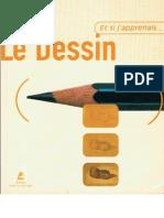 Le Dessin (Et si j'apprenais...)