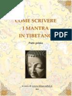 Come Scrivere i Mantra in Tibetano 1 Parte Prima