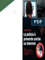 Prospetto La polizia presente anche su Internet