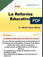 La Reforma Educativa - Presentacion