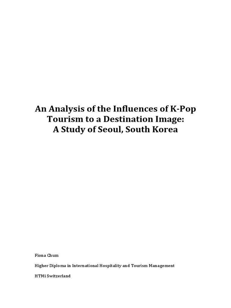 Influences of K-Pop Tourism to a Destination Image | Brand | South Korea